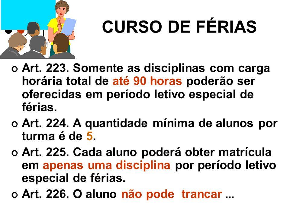 CURSO DE FÉRIAS Art.223.