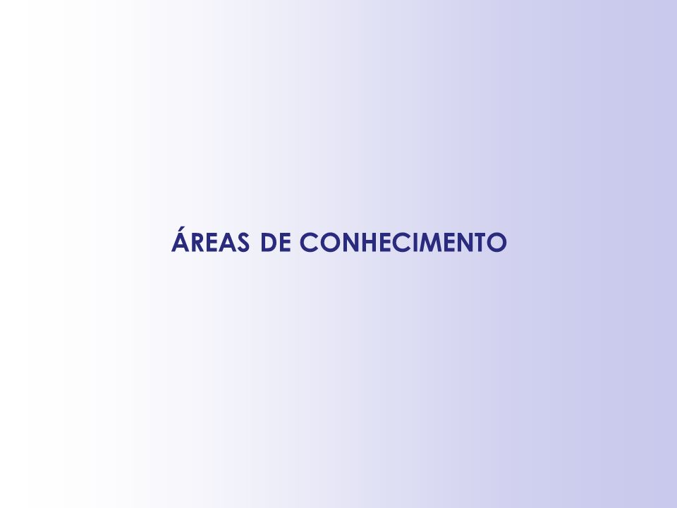 ÁREAS DE CONHECIMENTO