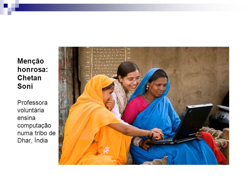 Menção honrosa: Chetan Soni Professora voluntária ensina computação numa tribo de Dhar, Índia