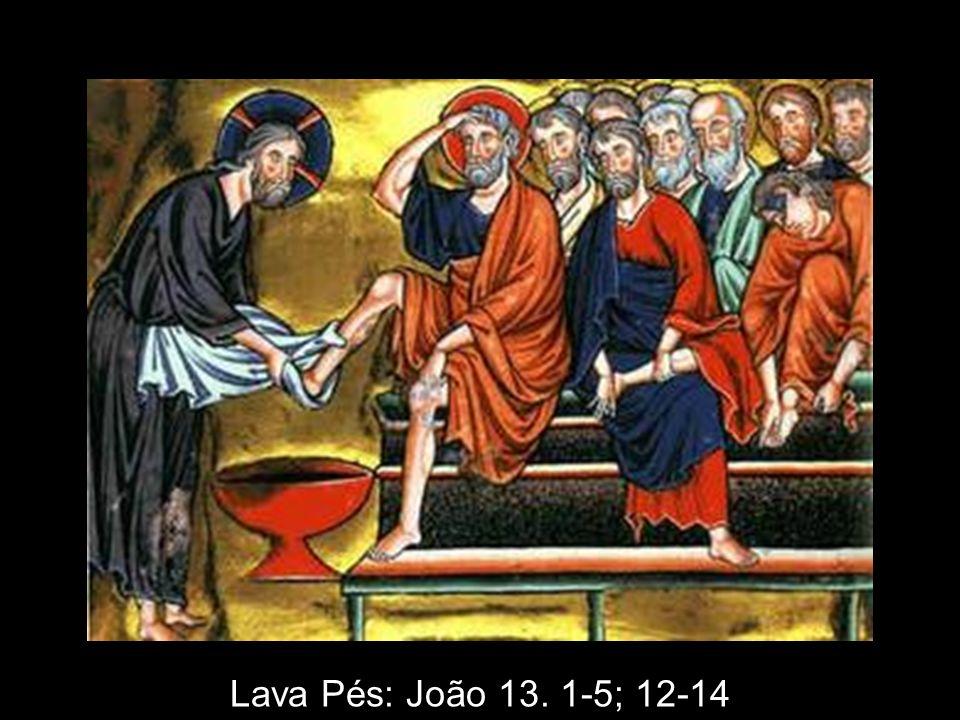 Lava Pés: João 13. 1-5; 12-14