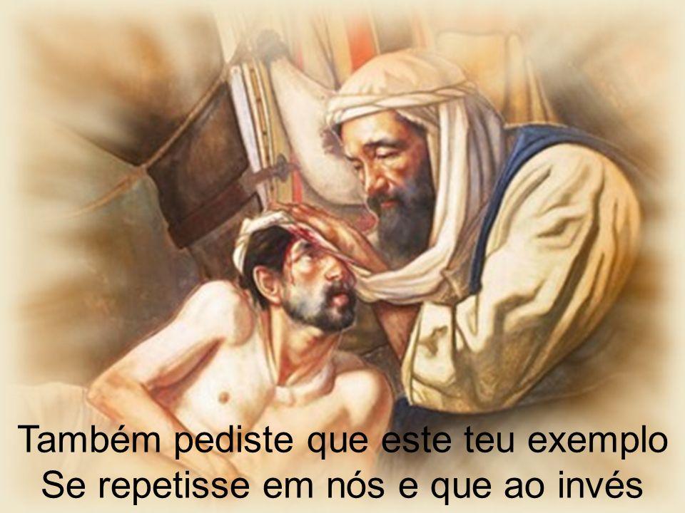 De nos fecharmos em teu santo templo Saíssemos lavando ainda outros pés