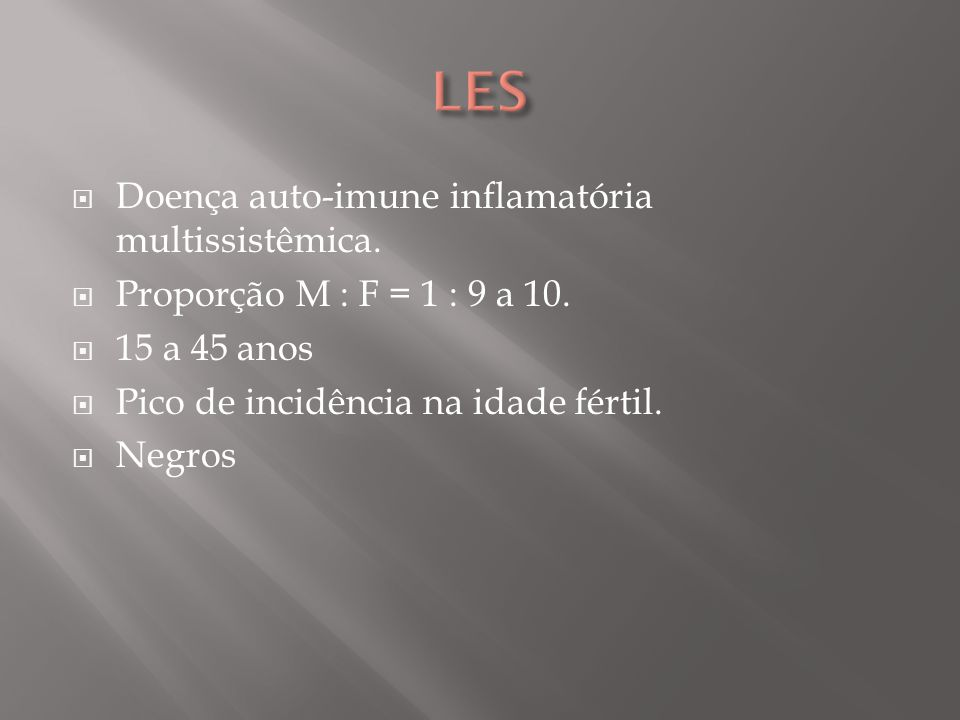 MANIFESTAÇÕES MUCOCUTÂNEAS Eritema malar : lesão em asa de borboleta.