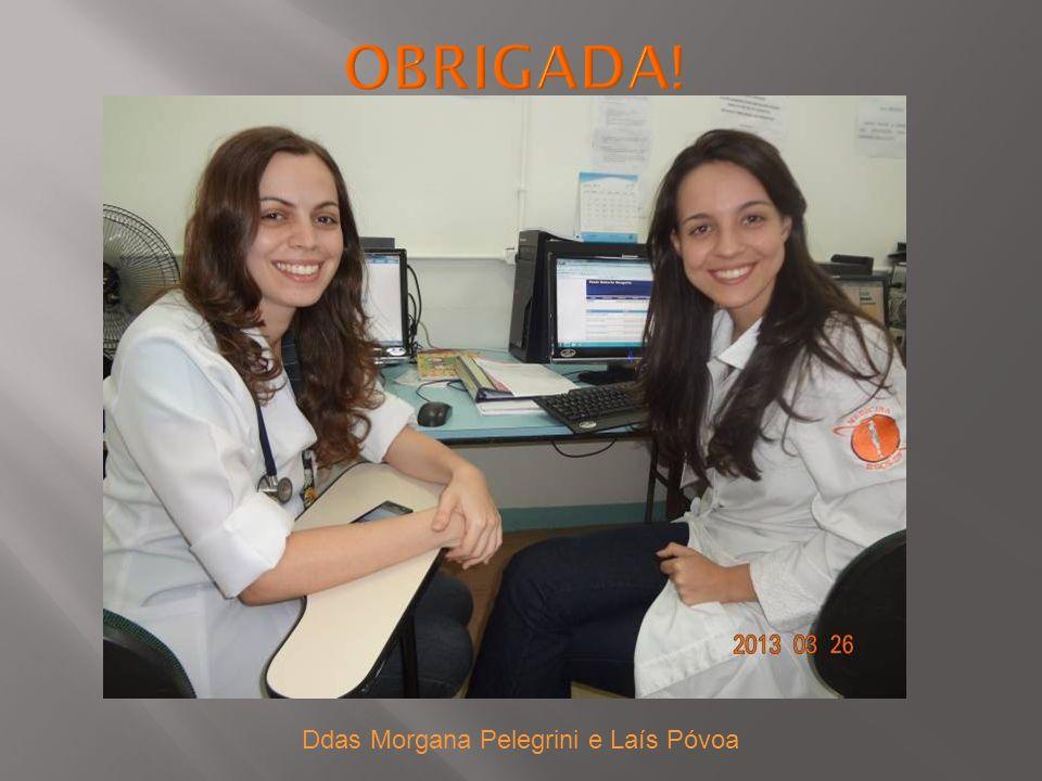 Ddas Morgana Pelegrini e Laís Póvoa