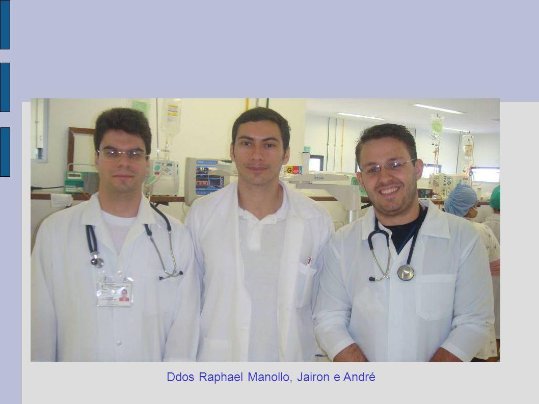 Ddos Raphael Manollo, Jairon e André