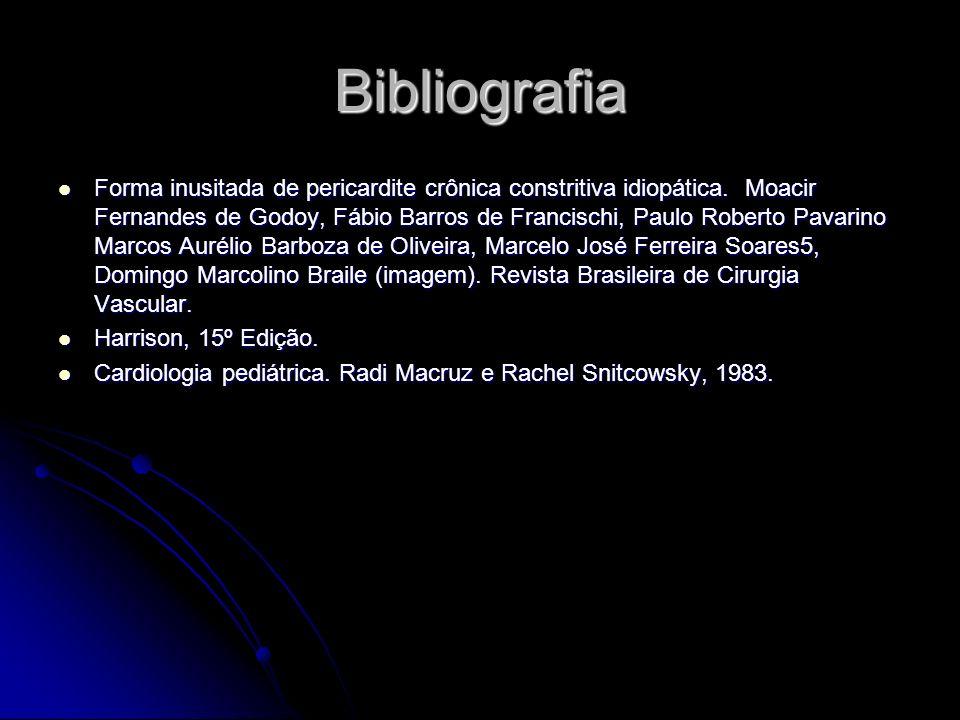 Bibliografia Forma inusitada de pericardite crônica constritiva idiopática. Moacir Fernandes de Godoy, Fábio Barros de Francischi, Paulo Roberto Pavar