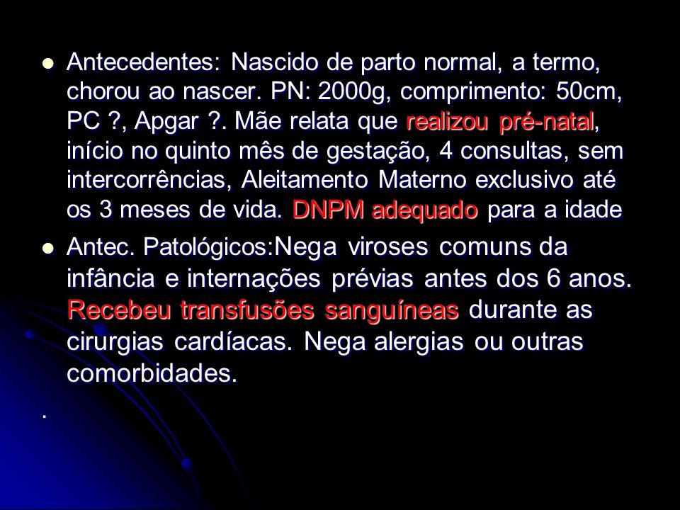 Sinais e sintomas: Congestivos: Congestivos: VE :dispnéia aos esforços, ortopnéia e dispnéia paroxística noturna.