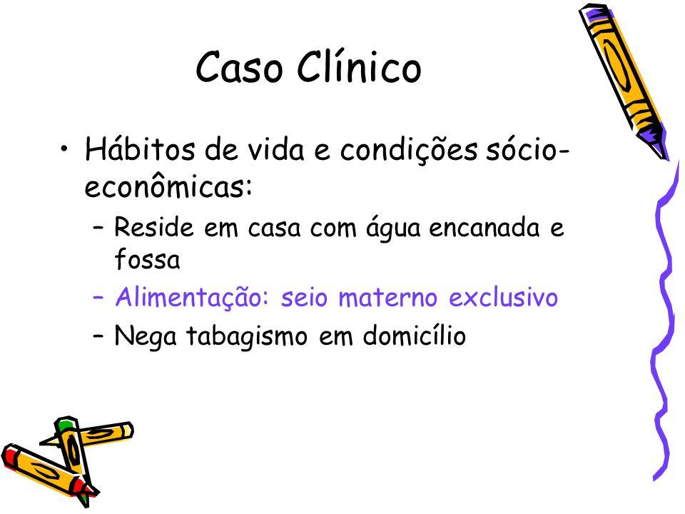Caso Clínico Exame Físico: –Peso: 4270g –BEG, ativo, reativo, corado, hidratado, ictérico (4+/4+), acianótico, perfusão preservada –ACV: RCR, 2T, BNF, sem sopro –AR: MVF, sem ruídos adventícios –ABD: globoso, fígado 2cm RCD, peristáltico –MMII: sem alterações –Fontanela anterior: normotensa