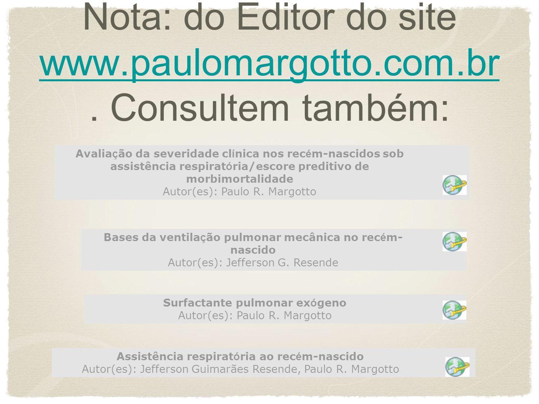 Nota: do Editor do site www.paulomargotto.com.br.