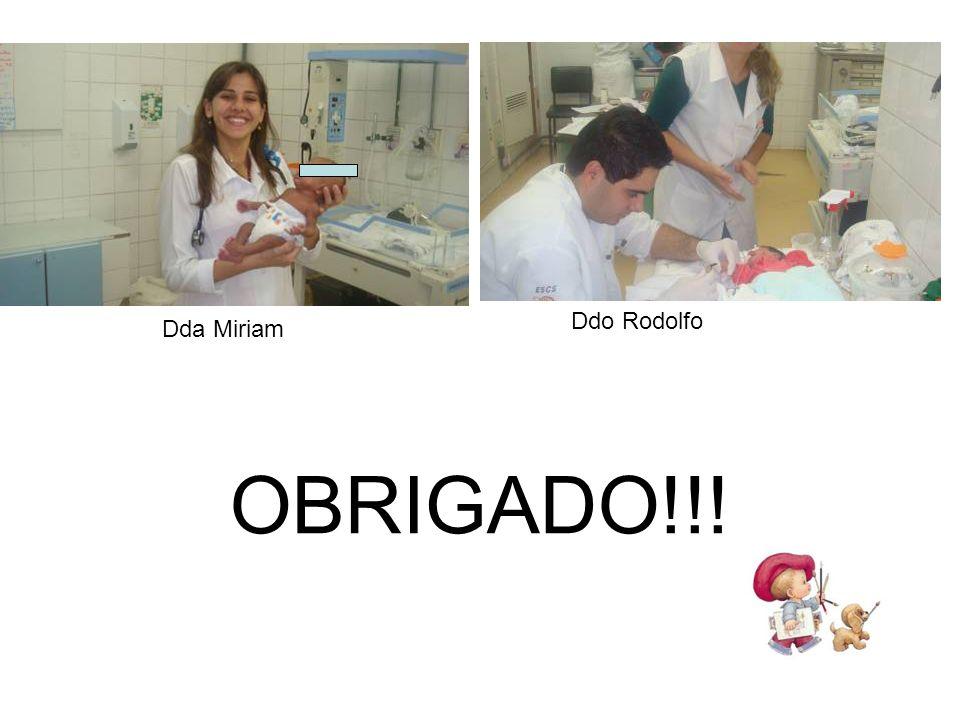 OBRIGADO!!! Dda Miriam Ddo Rodolfo