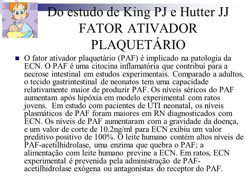 Do estudo de King PJ e Hutter JJ FATOR ATIVADOR PLAQUETÁRIO O fator ativador plaquetário (PAF) é implicado na patologia da ECN. O PAF é uma citocina i
