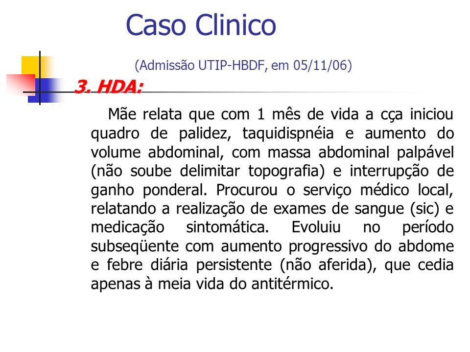 Diagnóstico diferencial de hepatoesplenomegalia no lactente Infecções congênitas TORCHS; Infecções congênitas TORCHS; Erros inatos de metabolismo; Erros inatos de metabolismo; Osteopetrose.