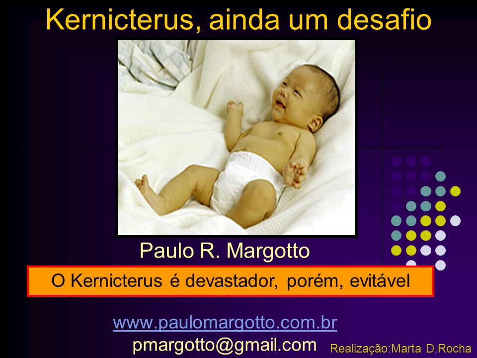 Manuseio da hiperbilirrubinemia no recém-nascido pré-termo Autor: Vinod K.