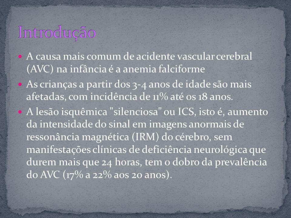 A causa mais comum de acidente vascular cerebral (AVC) na infância é a anemia falciforme As crianças a partir dos 3-4 anos de idade são mais afetadas,