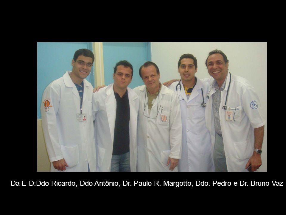 Da E-D:Ddo Ricardo, Ddo Antônio, Dr. Paulo R. Margotto, Ddo. Pedro e Dr. Bruno Vaz