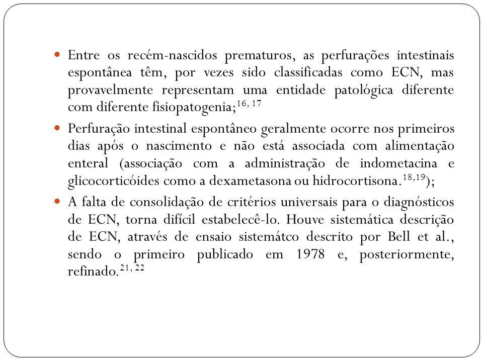 Entre os recém-nascidos prematuros, as perfurações intestinais espontânea têm, por vezes sido classificadas como ECN, mas provavelmente representam um
