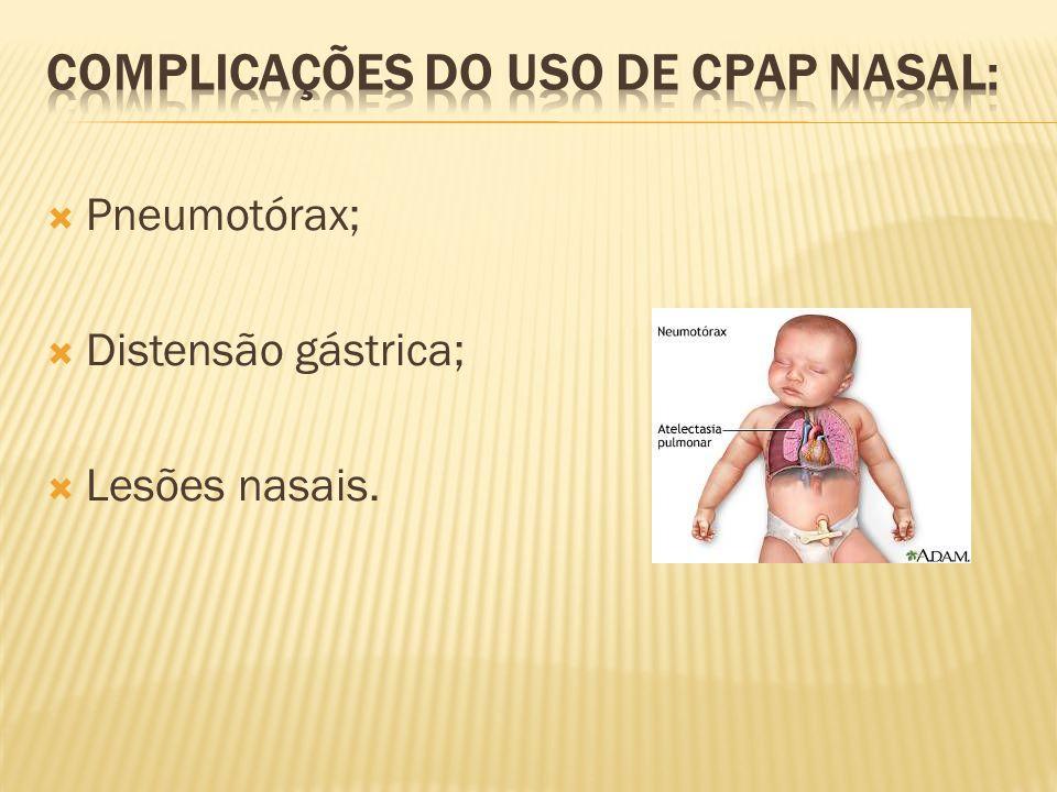 Pneumotórax; Distensão gástrica; Lesões nasais.