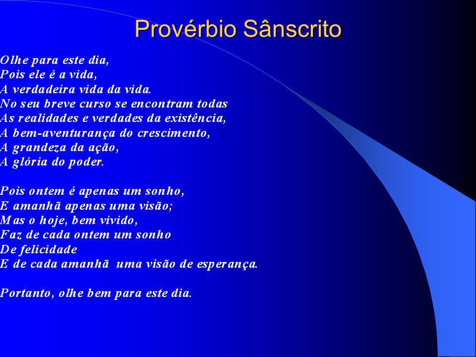 Provérbio Sânscrito