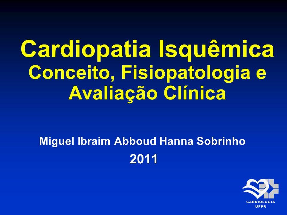 Etiologia Doença coronária aterosclerótica Principal Doença coronária não aterosclerótica Espasmo Anomalias Adquirida Trauma Embolia Vasculite Sífilis Hereditárias Funcionais