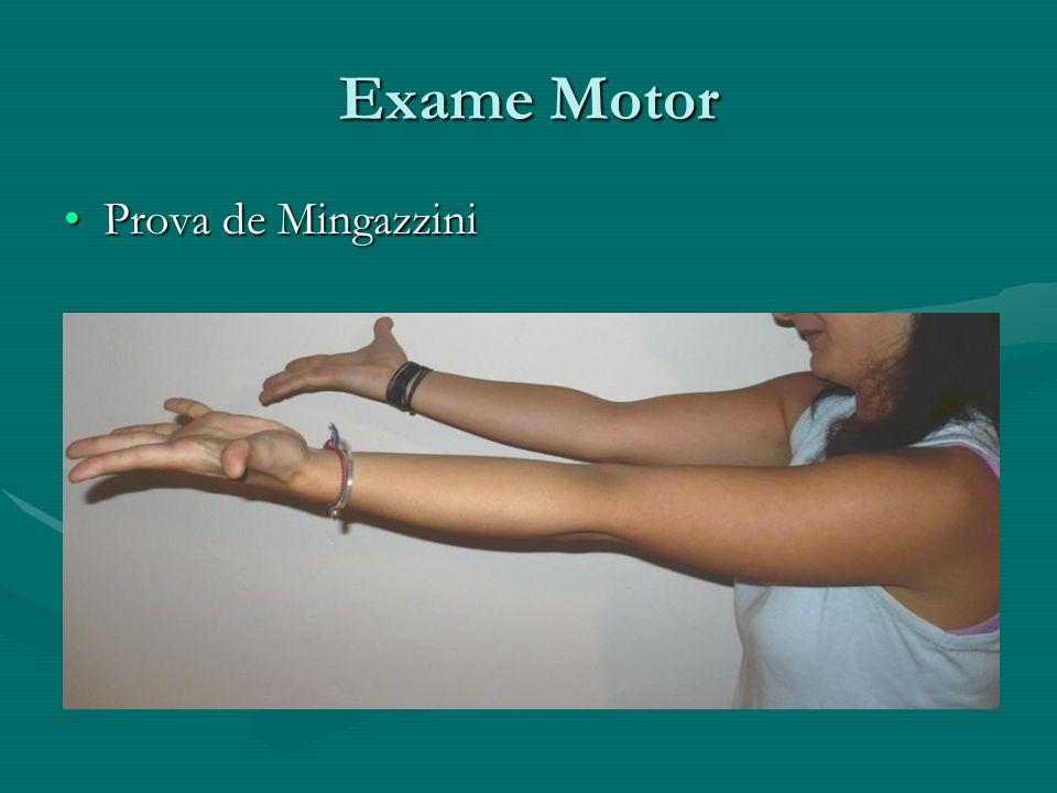 Exame Motor Prova de MingazziniProva de Mingazzini