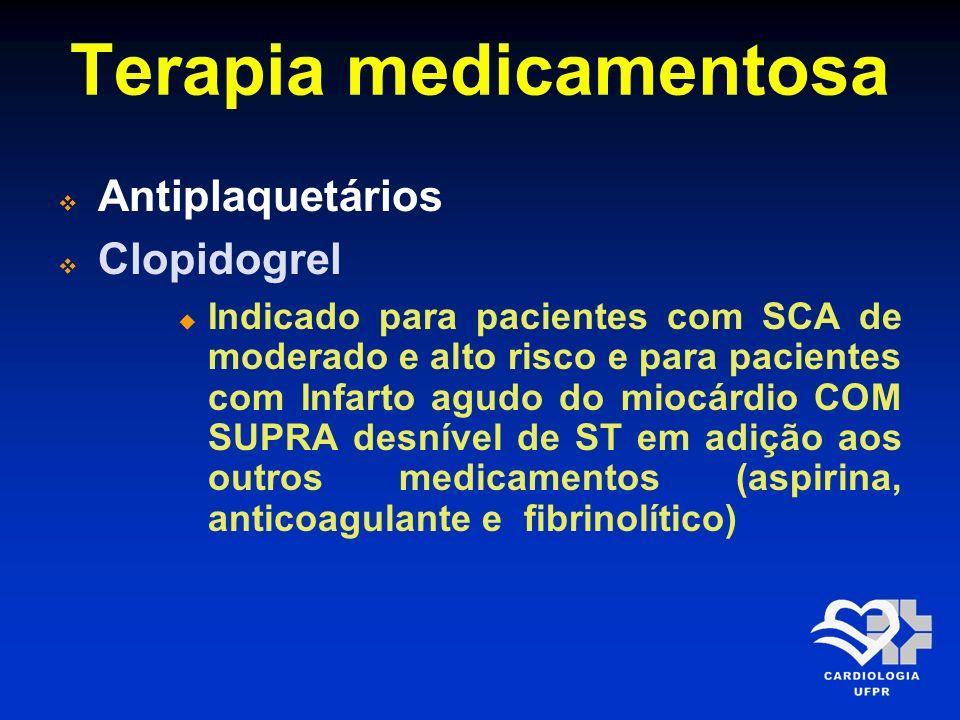 Terapia medicamentosa Antiplaquetários Clopidogrel Dose de ataque de 300 a 600 mg de seguido de 75 mg/dia como dose de manutenção até 75 anos de idade Para pacientes acima de 75 anos a dose ideal ainda não está estabelecida sugerindo-se dose de ataque menor e ou não utilizar o ataque
