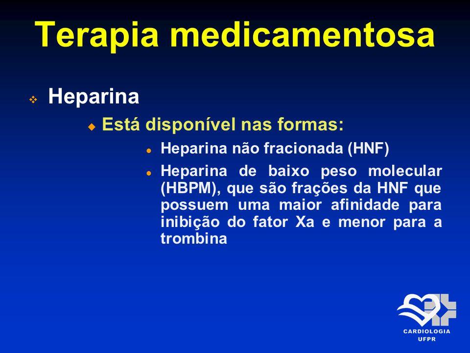 Terapia medicamentosa Heparina Heparina não fracionada Bolus de 60 U/kg, com máximo de 4.000 U, seguido de uma infusão de 12 U/kg por 48 horas, com dose máxima inicial de 1.000 U/h; ajustar a dose para manter o KPTT de 50-70 segundos