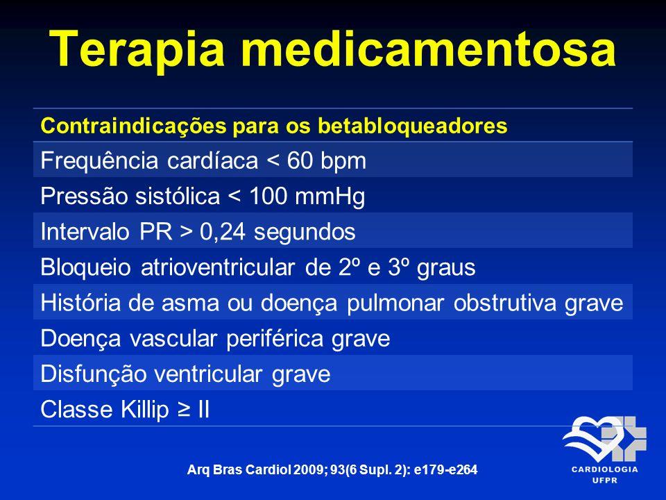 Terapia medicamentosa BetabloqueadorDose inicialDose ideal Propranolol20 mg VO – 8/8 horas40-80 mg VO –8/8 horas Metoprolol25 mg VO – 12/12 horas50-100 mg VO – 12/12 horas Atenolol25 mg VO – 24/24 horas50-100 mg VO – 24/24 horas Carvedilol3,125 mg VO – 12/12 horas25 mg VO -12/12 horas Arq Bras Cardiol 2009; 93(6 Supl.