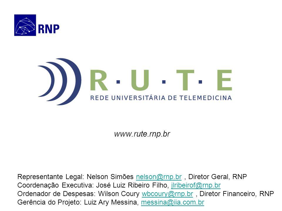 www.rute.rnp.br Representante Legal: Nelson Simões nelson@rnp.br, Diretor Geral, RNPnelson@rnp.br Coordenação Executiva: José Luiz Ribeiro Filho, jlri