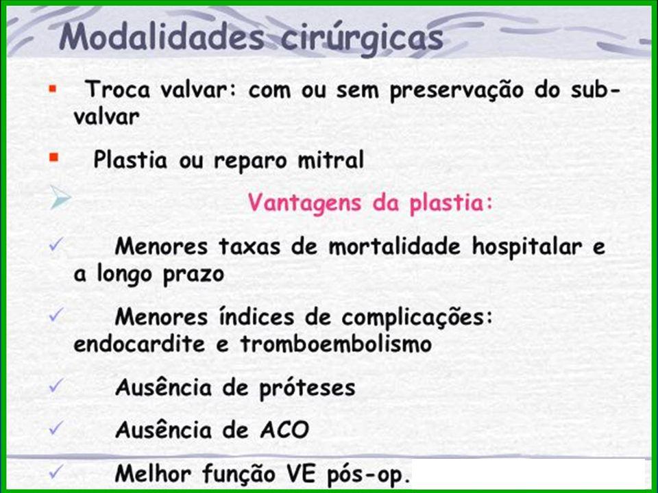 TRATAMENTO CIR Ú RGICO TRATAMENTO CIR Ú RGICO Troca Valvar: Prótese Valvar Biológica (Bioprótese) Prótese Valvar Mecânica (Metálica)