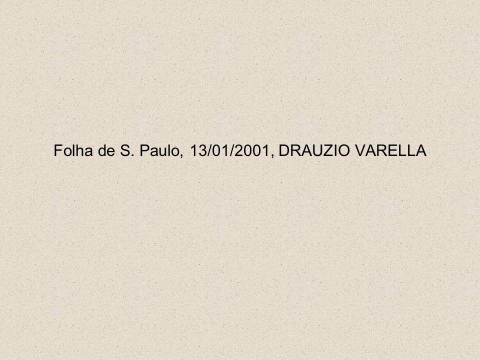 Folha de S. Paulo, 13/01/2001, DRAUZIO VARELLA