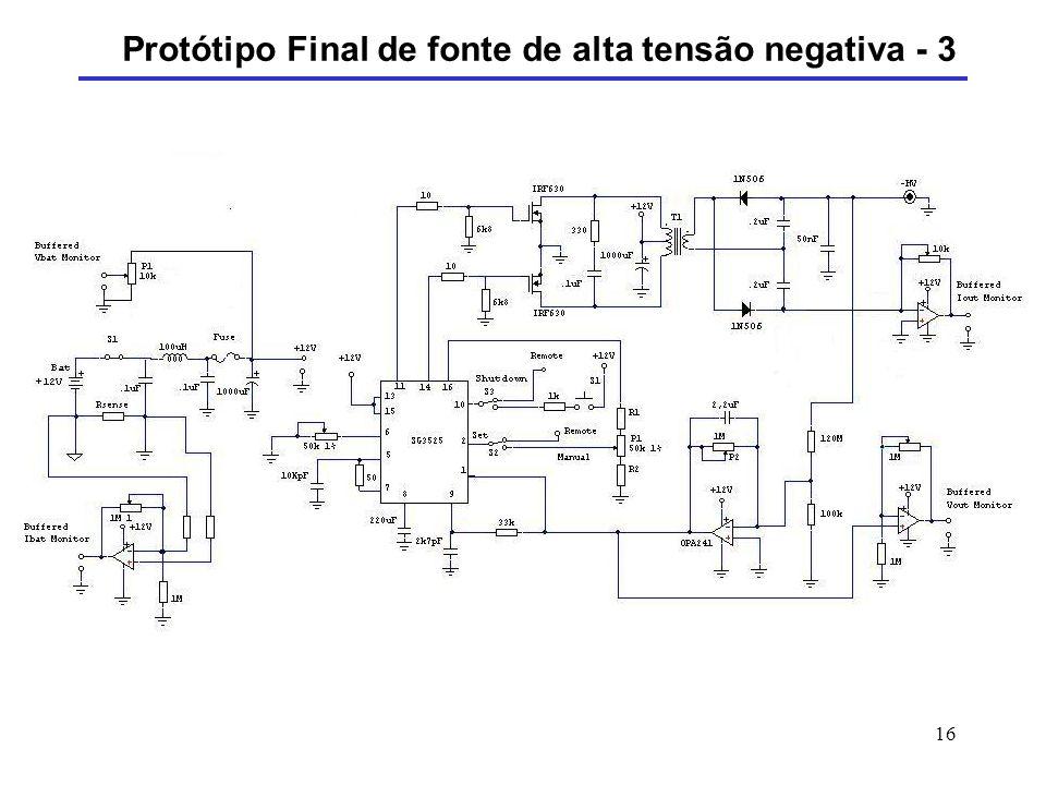 16 Protótipo Final de fonte de alta tensão negativa - 3