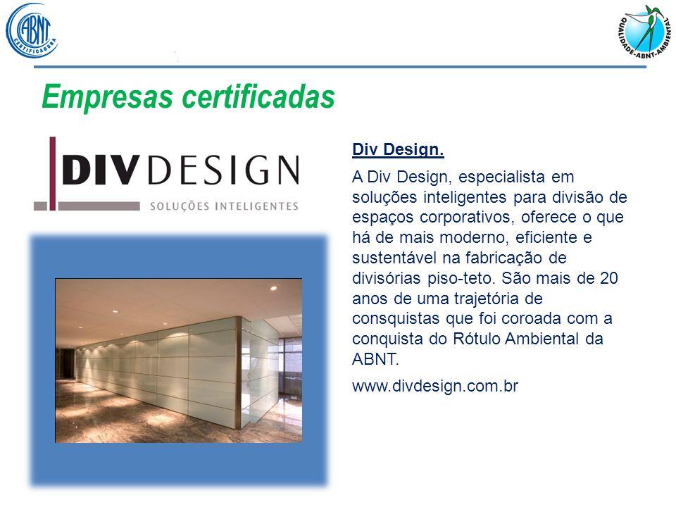 Empresas certificadas Div Design. A Div Design, especialista em soluções inteligentes para divisão de espaços corporativos, oferece o que há de mais m