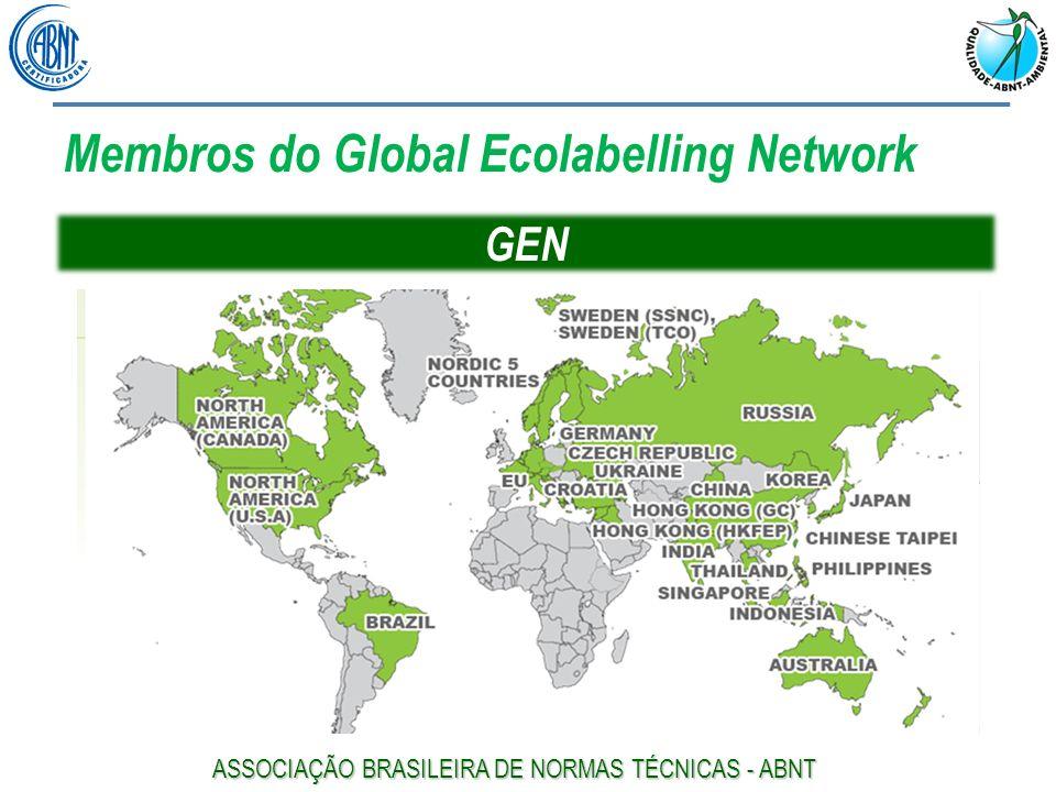 GEN Membros do Global Ecolabelling Network ASSOCIAÇÃO BRASILEIRA DE NORMAS TÉCNICAS - ABNT