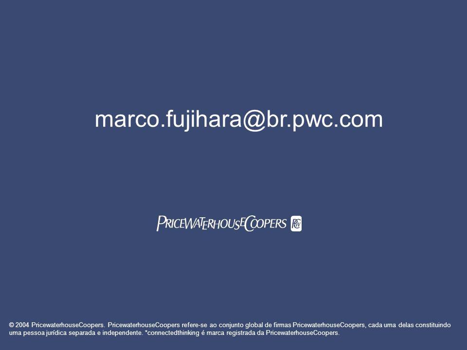 © 2004 PricewaterhouseCoopers. PricewaterhouseCoopers refere-se ao conjunto global de firmas PricewaterhouseCoopers, cada uma delas constituindo uma p