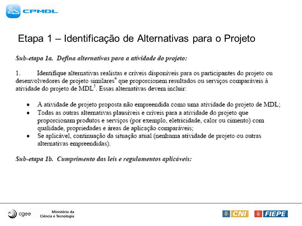 Etapa 1 – Identificação de Alternativas para o Projeto