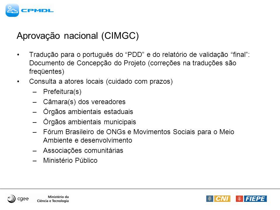 Aprovação nacional (CIMGC) Tradução para o português do PDD e do relatório de validação final: Documento de Concepção do Projeto (correções na traduçõ