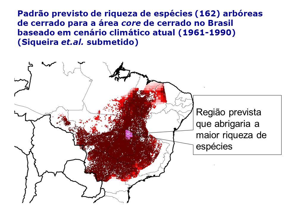 Padrão previsto de riqueza de espécies (162) arbóreas de cerrado para a área core de cerrado no Brasil baseado em cenário climático atual (1961-1990)