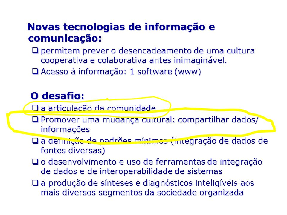 Política do CRIA Uso de software de domínio público Linux (sistema operacional) Apache Web Server Linguagens de programação: Java e Perl PostgreSQL Database Management System Padrões abertos para interoperabilidade XML (Extensible Markup Language) XSL (Extensible Stylesheet Language) XML Schema SOAP (Simple Object Access Protocol) HTTP (Hypertext Transfer Protocol) Distributed Generic Information Retrieval (DiGIR)