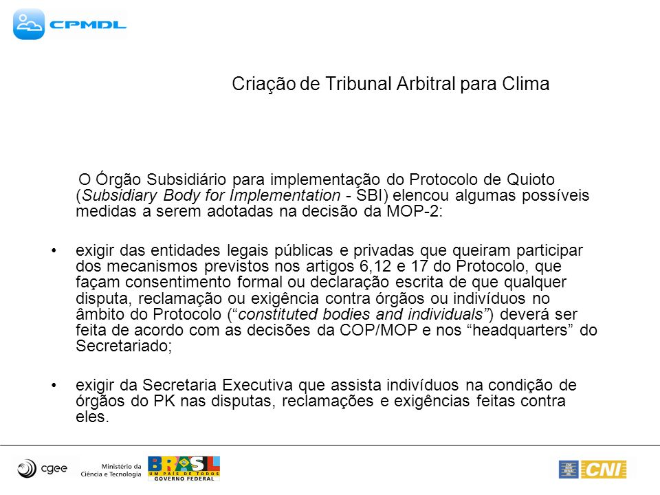 Criação de Tribunal Arbitral para Clima (Privileges and immunities for individuals serving on constituted bodies established under the Kyoto Protocol