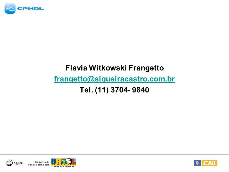 Flavia Witkowski Frangetto frangetto@siqueiracastro.com.br Tel. (11) 3704- 9840