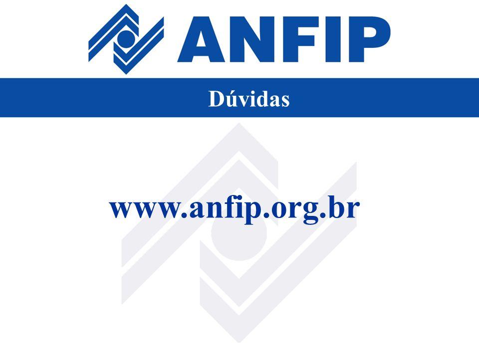www.anfip.org.br Dúvidas