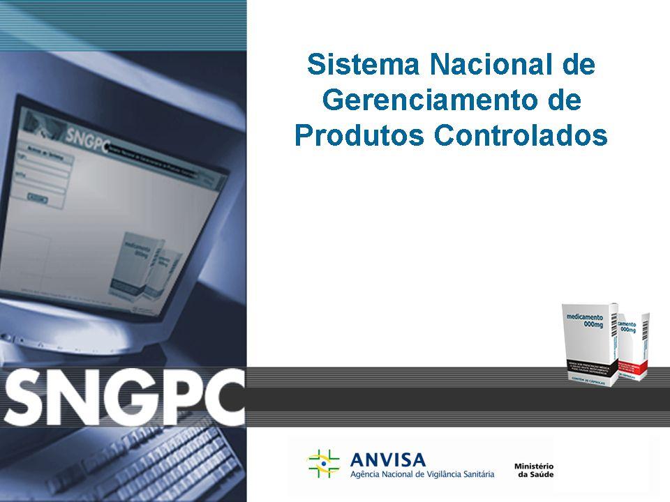 Sistema Nacional de Gerenciamento de Produtos Controlados www.anvisa.gov.br Cadastro da VISA