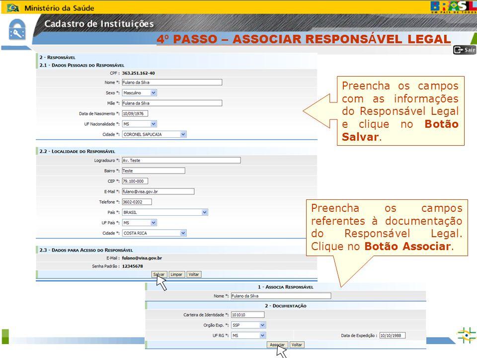 Sistema Nacional de Gerenciamento de Produtos Controlados www.anvisa.gov.br Preencha os campos com as informações do Responsável Legal e clique no Bot