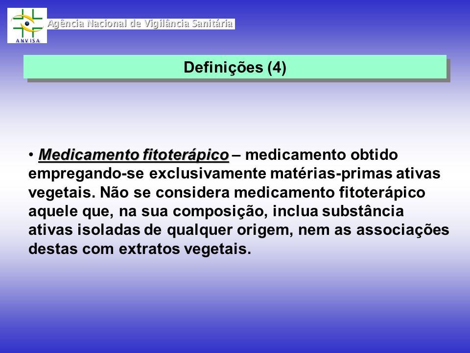 Medicamento fitoterápico Medicamento fitoterápico – medicamento obtido empregando-se exclusivamente matérias-primas ativas vegetais. Não se considera