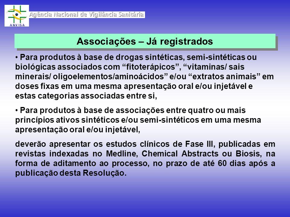 Para produtos à base de drogas sintéticas, semi-sintéticas ou biológicas associados com fitoterápicos, vitaminas/ sais minerais/ oligoelementos/aminoá