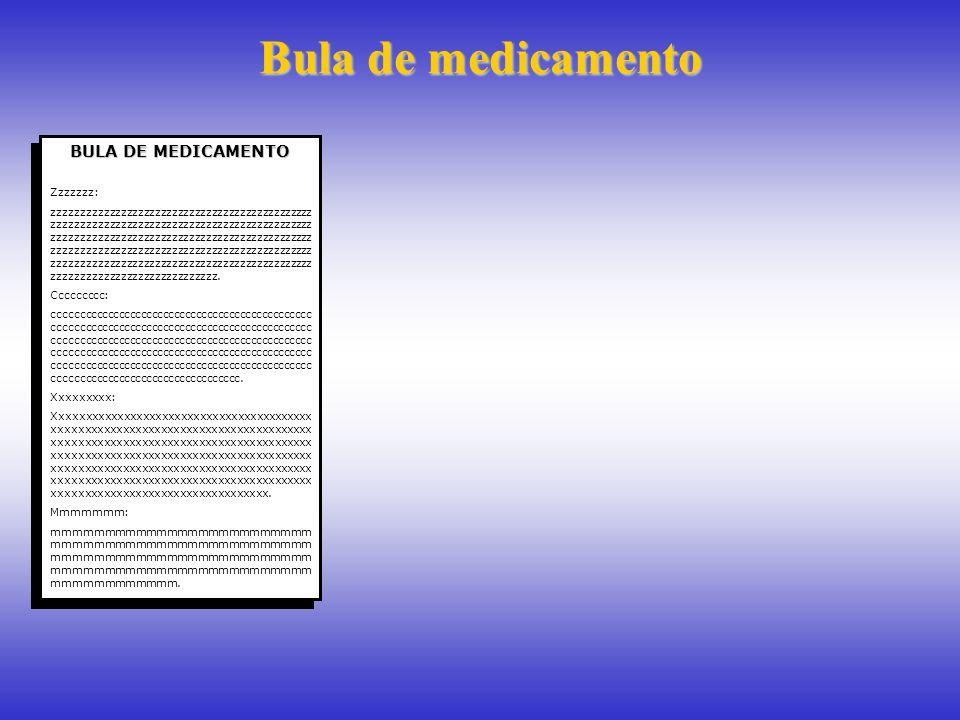 Bula de medicamento BULA DE MEDICAMENTO Zzzzzzz: zzzzzzzzzzzzzzzzzzzzzzzzzzzzzzzzzzzzzzzzzzzzzz zzzzzzzzzzzzzzzzzzzzzzzzzzzzzzzzzzzzzzzzzzzzzz zzzzzzz
