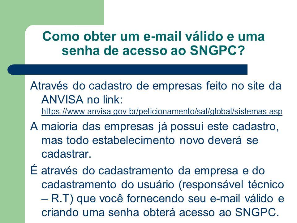 Como obter um e-mail válido e uma senha de acesso ao SNGPC.
