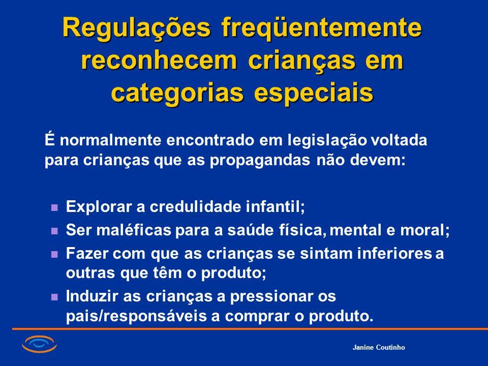 Regulações freqüentemente reconhecem crianças em categorias especiais É normalmente encontrado em legislação voltada para crianças que as propagandas