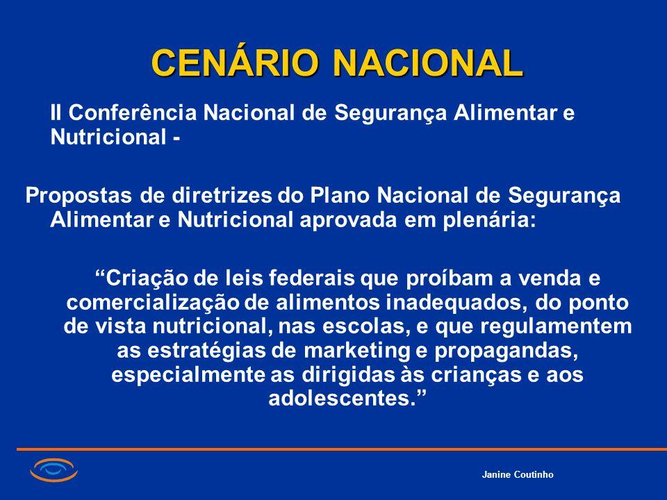 Janine Coutinho CENÁRIO NACIONAL II Conferência Nacional de Segurança Alimentar e Nutricional - Propostas de diretrizes do Plano Nacional de Segurança
