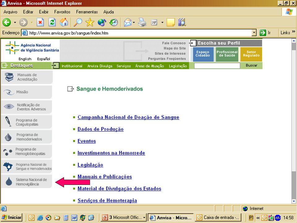 Agência Nacional de Vigilância Sanitária Gerência Geral de Sangue, outros Tecidos e Órgãos