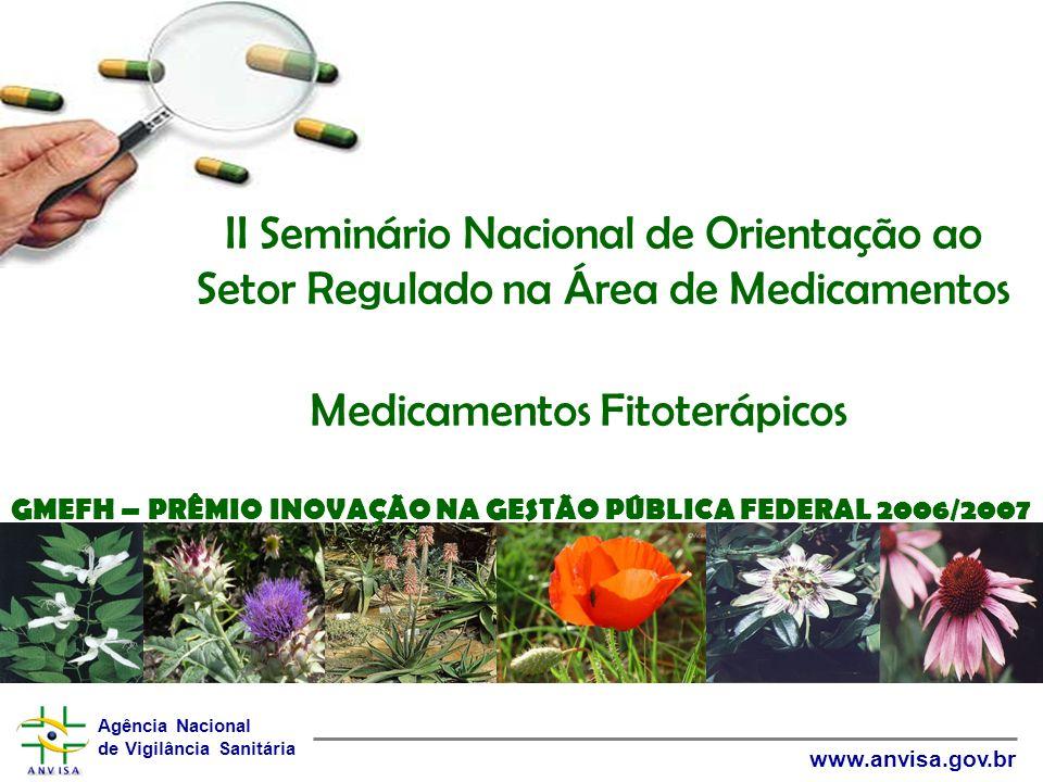 Agência Nacional de Vigilância Sanitária www.anvisa.gov.br 5.